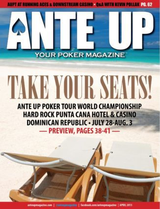 Ante Up Magazine - April 2013 Issue