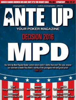 Ante Up Magazine - April 2016 Issue