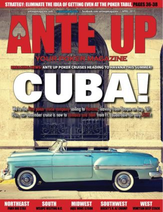 Ante Up Magazine - April 2017 Issue