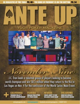 Ante Up Magazine - August 2013 Issue