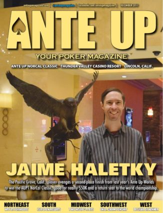 Ante Up Magazine - December 2017 Issue
