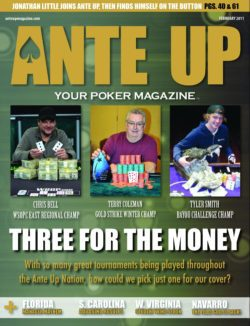 Ante Up Magazine - February 2011 Issue