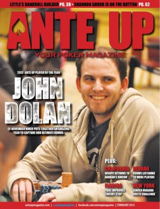 Ante Up Magazine - February 2013 Issue