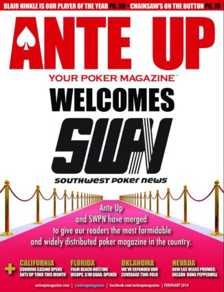 Ante Up Magazine - February 2014 Issue