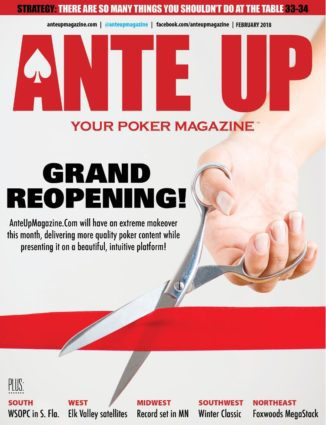 Ante Up Magazine - February 2018 issue