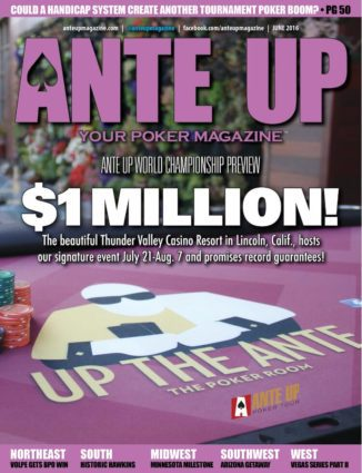 Ante Up Magazine - June 2016 Issue