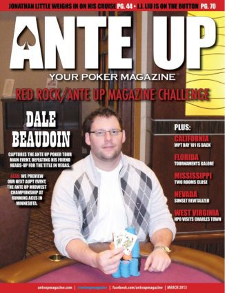 Ante Up Magazine - March 2013 Issue