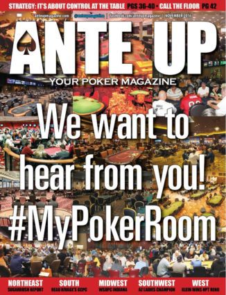 Ante Up Magazine - November 2016 Issue