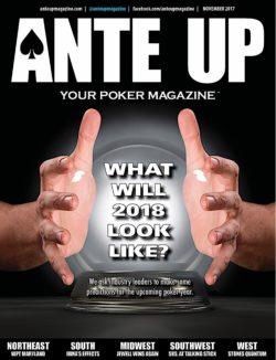Ante Up Magazine - November 2017 Issue