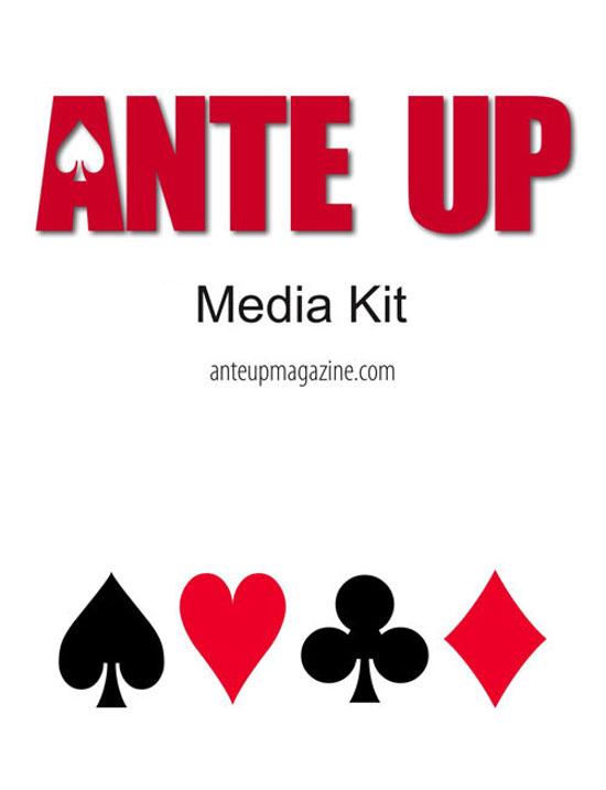 Ante Up Media Kit
