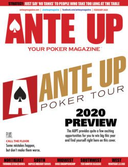 Ante Up Poker Magazine February 2020 issue